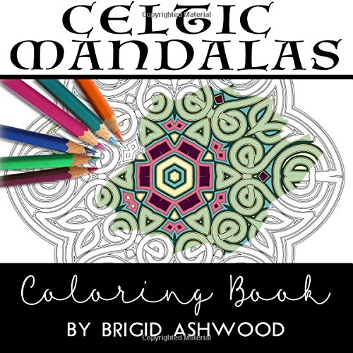 Celtic Mandalas Coloring Book: Brigid Ashwood