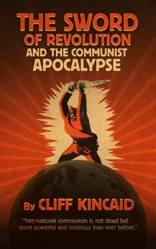 9781515257608: The Sword of Revolution and the Communist Apocalypse