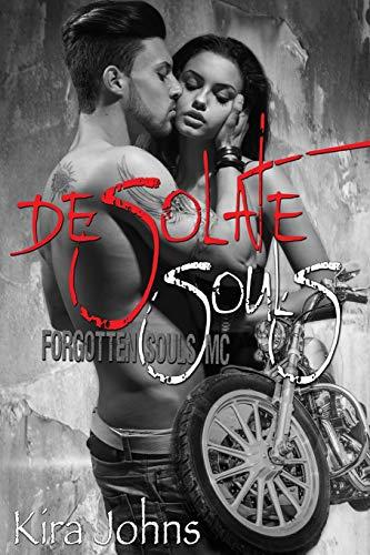 9781515260110: Desolate Souls: Forgotten Souls MC (Volume 1)