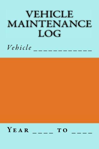 Vehicle Maintenance Log: Blue and Orange Cover (S M Car Journals): S M