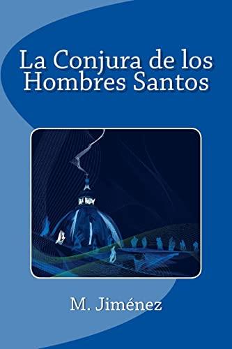 9781515263852: La Conjura de los Hombres Santos (Spanish Edition)