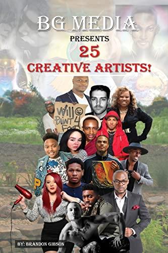 9781515264811: BG Media Presents: 25 Creative Artists!: Volume 1