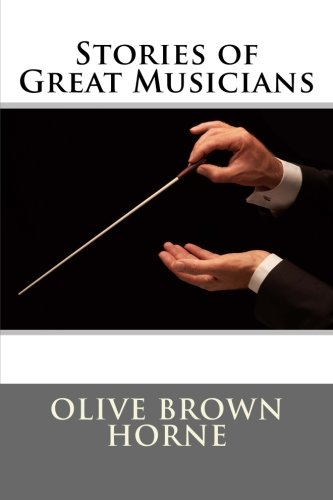 9781515265078: Stories of Great Musicians