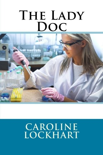 9781515265092: The Lady Doc