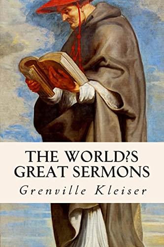 The World's Great Sermons (Paperback): Grenville Kleiser