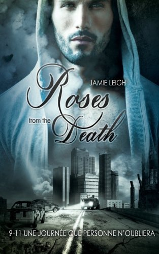 9781515266273: Roses from the Death (Livre gay, romance MxM) (French Edition)