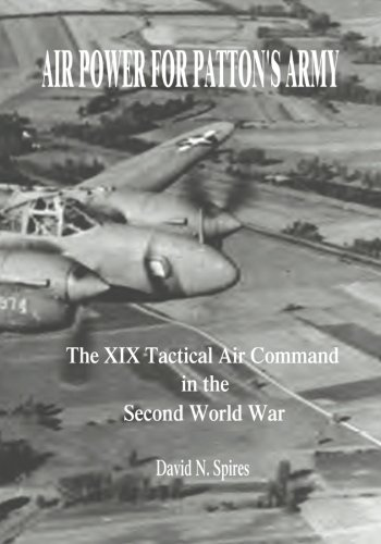 9781515269014: Air Power for Patton's Army: The XIX Tactical Air Command in the Second World War