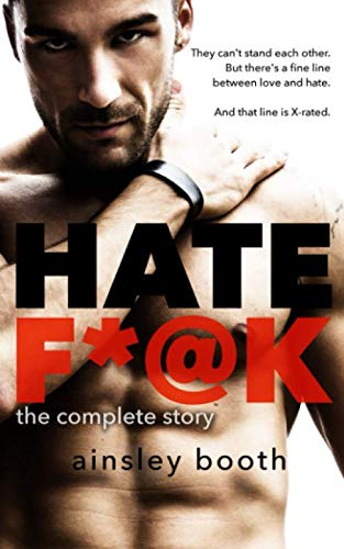 Hate F*@k: the complete story (Horus Group): Ainsley Booth