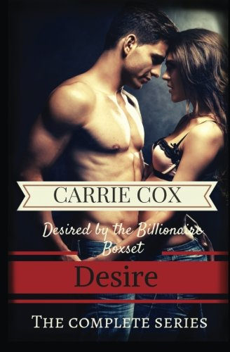 9781515272038: Desired by the Billionaire Boxset: Desire: the complete series