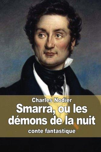 9781515272083: Smarra, ou les démons de la nuit (French Edition)