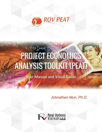 9781515273530: Project Economics Analysis Tool (PEAT): User Manual and Visual Guide