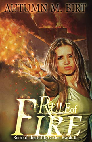 9781515274223: Rule of Fire: Elemental Magic & Epic Fantasy Adventure (Rise of the Fifth Order) (Volume 2)