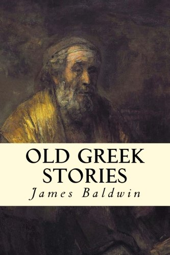 9781515274766: Old Greek Stories