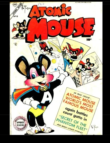 9781515274827: Atomic Mouse #10: Golden Age Laughs And Adventures! 1954