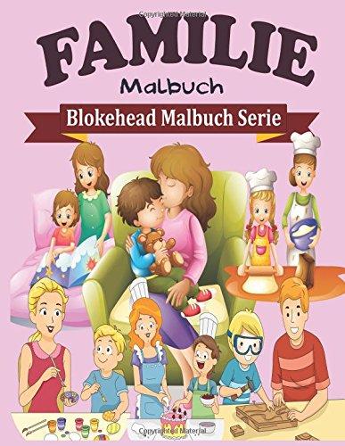 9781515275275: Familie Malbuch (Blokehead Malbuch Serie)