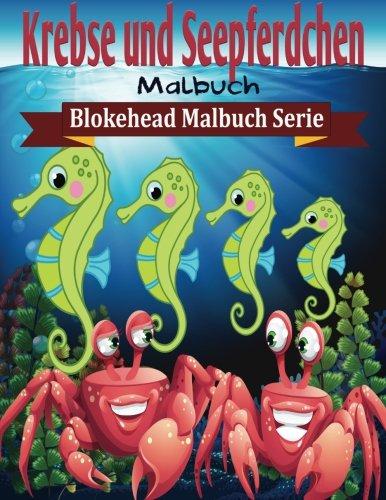 9781515276227: Krebse und Seepferdchen Malbuch (Blokehead Malbuch Serie)
