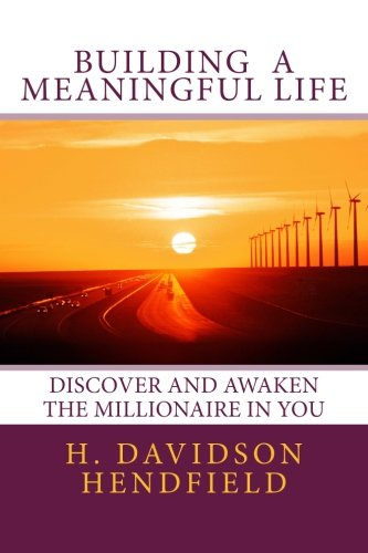 9781515277125: Building Meaningful Life: Discover and Awaken the Millionaire in You