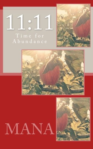 11:11: Time for Abundance (Soul Science) (Volume 2): Mana