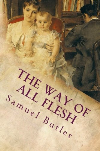 9781515279334: The Way of All Flesh
