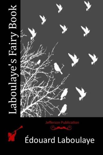 Laboulaye s Fairy Book (Paperback): Edouard Laboulaye