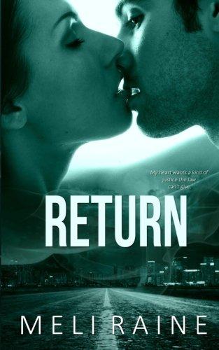 Return (Coming Home #1): Volume 1: Meli Raine