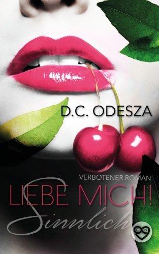 9781515285267: Liebe Mich!: Sinnlich
