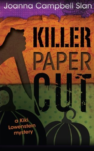 Killer Paper Cut (A Kiki Lowenstein Mystery): Joanna Campbell Slan
