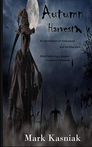 9781515286134: Autumn Harvest: a celebration of Halloween and the macabre