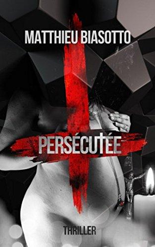9781515286950: Persécutée (French Edition)