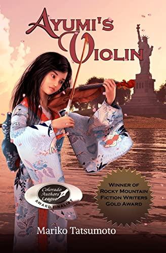 Ayumi's Violin: Mariko Tatsumoto