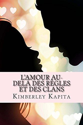 9781515287506: L'amour au-delà des règles et des clans: Dangereuse attirance (Volume 1) (French Edition)