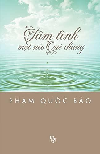 Tam Tinh Mot Neo Que Chung (Paperback): Pham Quoc Bao
