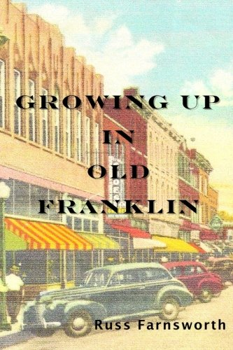 9781515288510: Growing Up In Old Franklin
