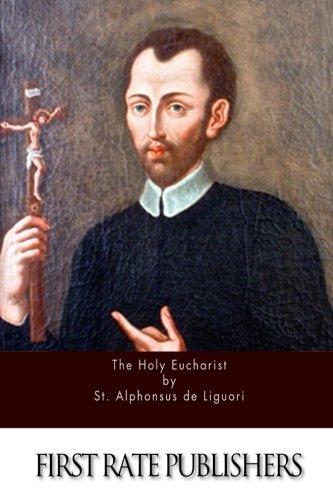 9781515288930: The Holy Eucharist