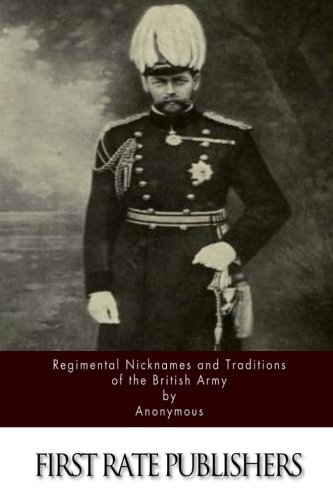 9781515289289: Regimental Nicknames and Traditions of the British Army