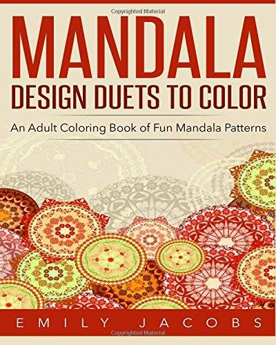 9781515291275: Mandala Design Duets to Color: An Adult Coloring Book of Fun Mandala Patterns