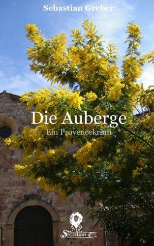 9781515291886: Die Auberge: Ein Provencekrimi: Volume 2 (Die Brasserie-Reihe Band)