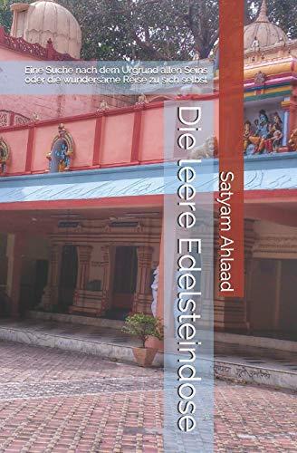 9781515292111: Die leere Edelsteindose: Eine Suche nach dem Urgrund allen Seins oder die wundersame Reise zu sich selbst (German Edition)