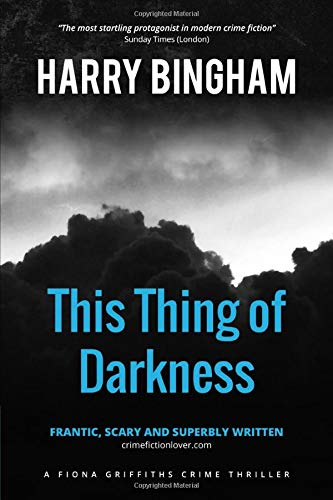 9781515292340: This Thing of Darkness (Fiona Griffiths Crime Thriller Series) (Volume 4)