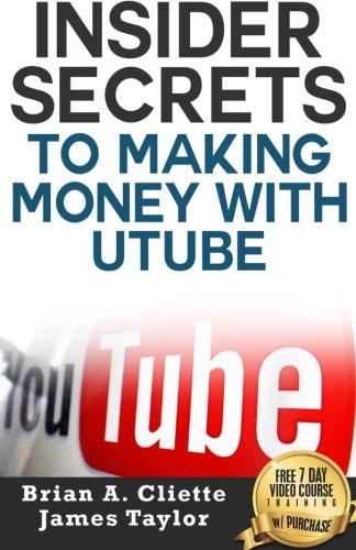9781515292685: Insider Secrets To Making Money With Utube
