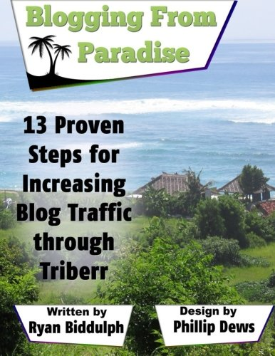 9781515293095: 13 Proven Steps for Increasing Blog Traffic through Triberr