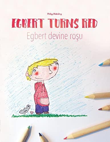 Egbert Turns Red/Egbert Devine Rosu: Children's Picture: Winterberg, Philipp