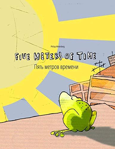 9781515294931: Five Meters of Time/Pyat' metrov vremeni: Children's Picture Book English-Russian (Bilingual Edition/Dual Language)
