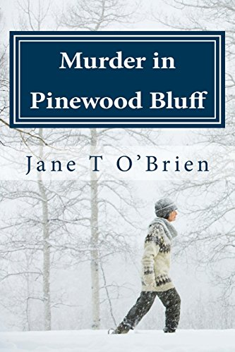 9781515296140: Murder in Pinewood Bluff: Mystery in a Mountain Town