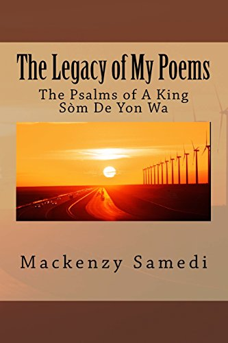 9781515297956: The Legacy of My Poems: The Psalms of A King