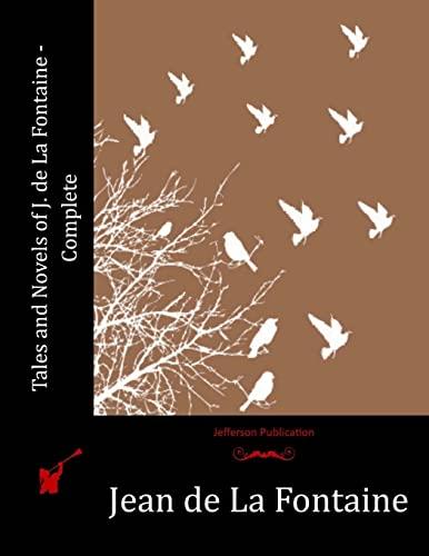 Tales and Novels of J. de La Fontaine - Complete: de La Fontaine, Jean