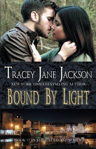 9781515302032: Bound by Light (Cauld Ane Series) (Volume 7)