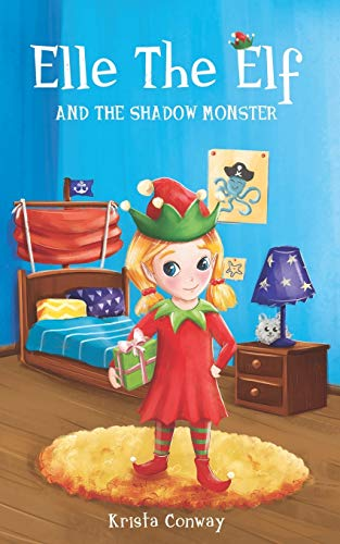 9781515302346: Elle The Elf and The Shadow Monster (Volume 1)