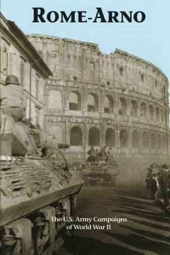 9781515302889: Rome-Arno: The U.S. Army Campaigns of World War II