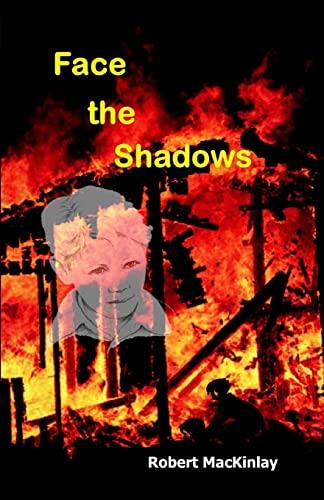 9781515303831: Face The Shadows
